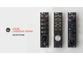 CGM Creative Mixer - Introduction and Modules Details