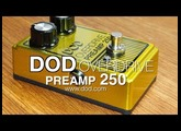 DOD: Overdrive Preamp 250 - DEMO