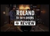 Roland TD-50KV Electronic Drum Kit Full Review   Better Music