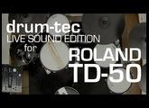 Roland TD-50 Live Sound Edition by drum-tec for TD-50KV, TD-50K & TD-50DP (part1/2)