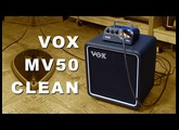 Vox MV50 Clean - EVERYTHING you need to know!
