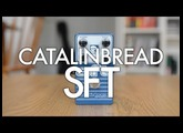 Catalinbread SFT demo