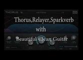 Beautiful Clear Guitar on UVI Thorus,Relayer,Sparkverb .Kenji Suzuki