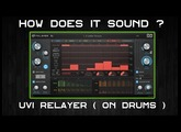 UVI Relayer on Drums |  How Does It Sound ?