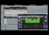 AAS Chromaphone and UVI Relayer: Experimentations