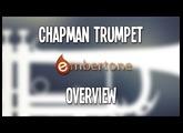 Embertone Chapman Trumpet: Overview