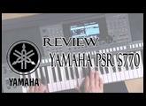 Yamaha PSR S770 Review  (Calidad de los Sonidos)