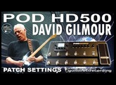POD HD500 DAVID GILMOUR guitar tone Sound on Sound Effect GUITAR PATCHES