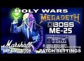 BOSS ME-25 MEGADETH Distortion HOLY WARS Guitar Patches USB Recording.