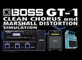 BOSS GT-1 CLEAN CHORUS and MARSHALL DISTORTION [SOUND DEMO review].