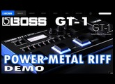 BOSS GT-1 POWER METAL RIFF - Sound Demo. Distortion, Drive.
