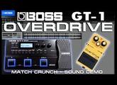 BOSS GT-1 OVERDRIVE - MATCH CRUNCH [Sound Demo].