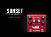 Strymon Sunset - Dual Overdrive - Audio Examples