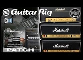 GUITAR RIG 5 MARSHALL Distortion solo GUITAR PATCH [Download].