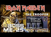 BOSS ME-25 IRON MAIDEN Distortion HARMONIST Effect GUITAR PATCHES.