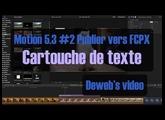 Motion 5.3 #2 Publier un cartouche dans FCPX