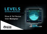 LEVELS Metering Plugin By Mastering The Mix - Show & Reveal With Multiplier