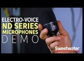 Electro-Voice ND Series Microphones Demo