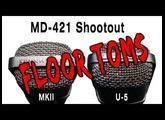 Sennheiser MD-421 Shootout MKII vs. U-5 on FLOOR TOMS