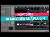 Remixvideo tutorial I How to use as a plugin