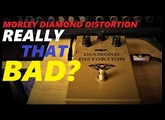 Underrated pedal? Morley Diamond Distortion