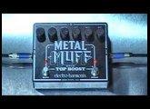 Electro-Harmonix Metal Muff w/ top boost thru RG100ES