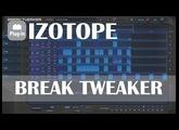 Izotope: BreakTweaker