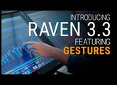 Introducing RAVEN 3.3 Multi-Touch Mixing Featuring Gestures