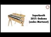Superbooth 2017: ASADEN Ondomo (ondes Martenot)