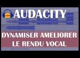 Audacity: Dynamiser et améliorer le rendu vocal