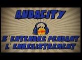 Audacity: S'entendre pendant l'enregistrement