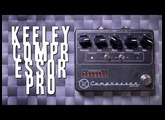 Keeley Compressor Pro - Review (Guitar and Bass)