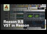 Reason 9.5 – VST in Reason
