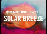 SOLAR BREEZE - indie electronica Expansion - Maschine Tous les kits & patterns