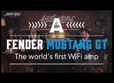 Fender Mustang GT Amps - Exclusive First Look!