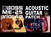 BOSS ME-25 ACOUSTIC GUITAR Patch DIRECTLY PA System [LIVE USE].