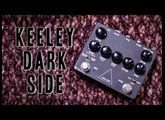 Keeley Dark Side - Review (the pf pedal)
