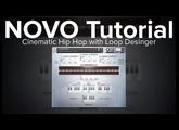 NOVO Tutorial: Making Cinematic Hip Hip with Loop Designer