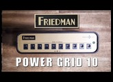 Friedman Power Grid 10 - Official Demo