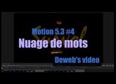 Motion 5.3 #4. Nuage de mots en mouvement