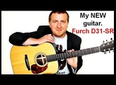 My NEW Guitar - Furch D31-SR Review - Incredible Tone!