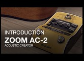 Zoom AC-2 Acoustic Creator: Introduction