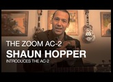 The Zoom AC-2 Acoustic Creator: Shaun Hopper Shows His Musical Versatility