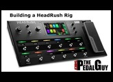 ThePedalGuy Builds a Rig with the HeadRush Pedalboard