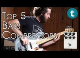 Top 5 | Bass Compressors | Demo