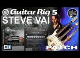 STEVE VAI guitar tone on GUITAR RIG 5 DISTORTION [Guitar Patches].