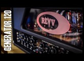 """Revv Generator 120 - The """"Masterpiece Amp"""" Review"""