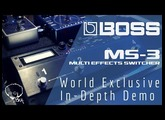 BOSS MS-3 World Exclusive In Depth Demo