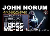 BOSS ME-25 JOHN NORUM Distortion EUROPE guitar tone PATCH.
