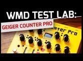 WMD Test Lab Video Series - Geiger Counter Pro
